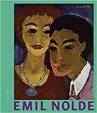 Emil Nolde. Blickkontakte: Meeting Gazes Early Portraits - Brigitte Reinhardt