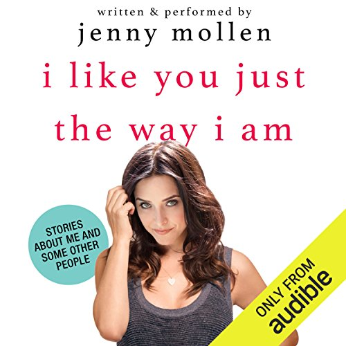I Like You Just the Way I Am audiobook cover art