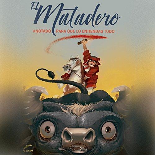 El matadero [The Slaughterhouse] audiobook cover art
