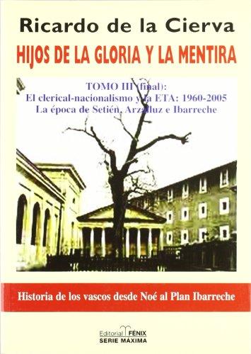Hijos De La Gloria Y La Mentira Iii (Fondos Distribuidos>Editorial Fenix)