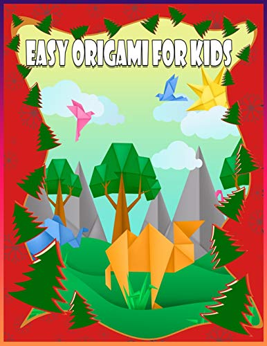 Easy Origami For Kids: Origami Made Simple, The Great Big Easy ORIGAMI Book for Kids, Origami kit japanese