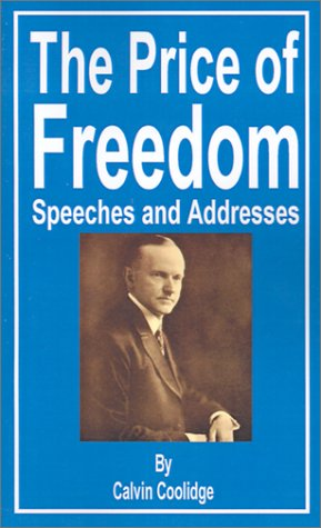 The Price of Freedom: Speeches and Addresses