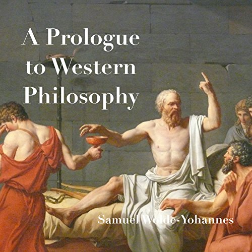 A Prologue to Western Philosophy audiobook cover art