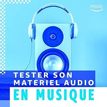 Tester son materiel audio en musique