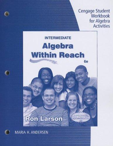 Student Workbook for Larson's Intermediate Algebra: Algebra Within Reach, 6th
