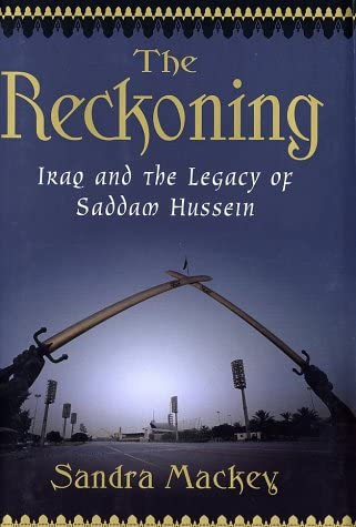 The Reckoning Iraq and the Legacy of Saddam Hussein product image