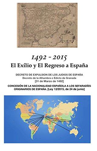 1492 - 2015: El Exilio y El Regreso a España eBook: Pinto Mazal (Editor), Jorge: Amazon.es: Tienda Kindle