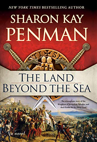 The Land Beyond the Sea by [Sharon Kay Penman]