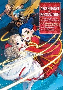 Ascendance of a Bookworm: Part 3 Volume 5 (English Edition) par [香月美夜, You Shiina, quof]