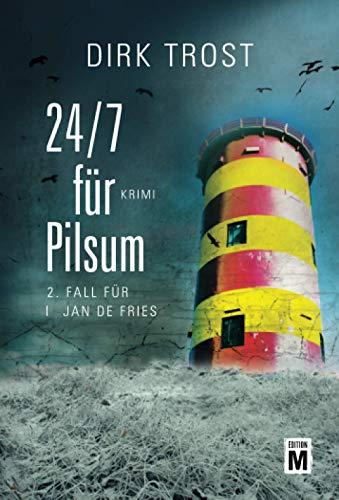 Image of 24/7 für Pilsum - Ostfriesland-Krimi (Jan de Fries, Band 2)