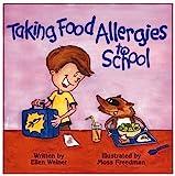 Taking Food Allergies to School (Special Kids in School Series) (Paperback)