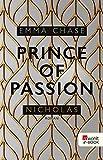 Prince of Passion – Nicholas (Die Prince-of-Passion-Reihe 1)