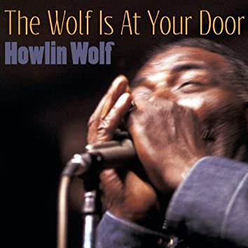 The Wolf Is at Your Door