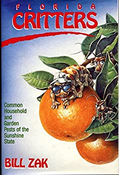 Florida Critters: Common Household and Garden Pests of the Sunshine State 0878335315 Book Cover