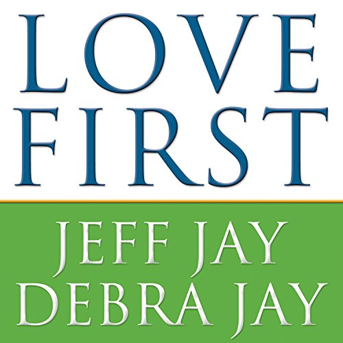 Love First audiobook cover art