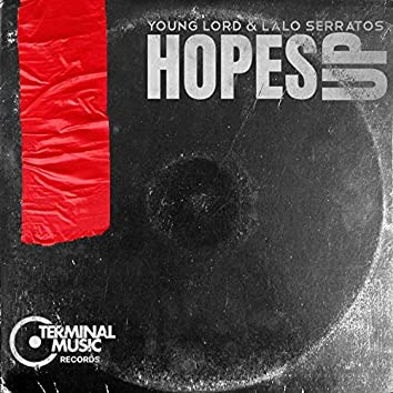 Hopes Up (feat. Lalo Serratos)