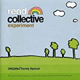 Songtexte von Rend Collective - Organic Family Hymnal