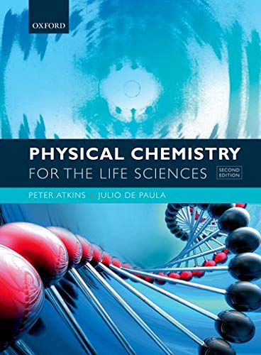 Compare Textbook Prices for Physical Chemistry for the Life Sciences 2 Edition ISBN 9780199564286 by Atkins, Peter,de Paula, Julio