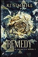 Remedy (The Forgotten Legacies Book 3)