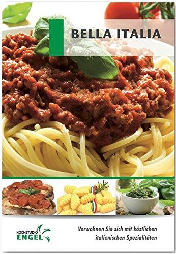 Bella Italia Rezepte geeignet für den Thermomix: Verwöhnen Sie sich mit köstlichen italienischen Spezialitäten