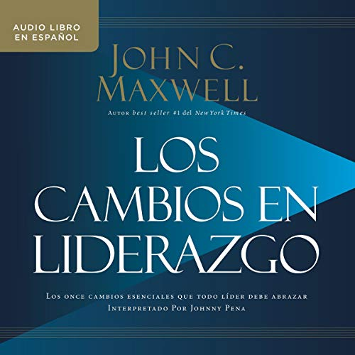 Los cambios en liderazgo [Leadershift] audiobook cover art