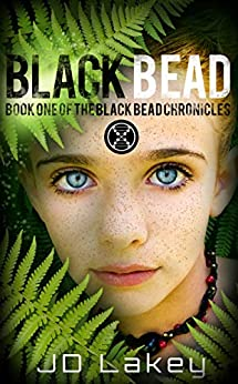Black Bead: Book One of the Black Bead Chronicles by [J.D. Lakey, Dylan Drake]