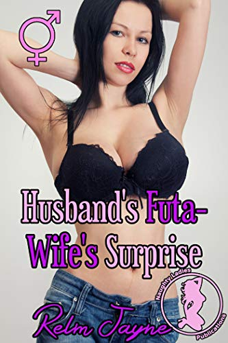 Husband's Futa-Wife's Surprise (Futa-Genie's Naughty Harem Price Spinoff Book 1)