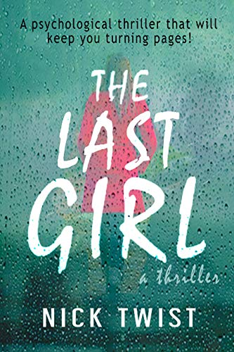 The Last Girl: You Will Never Guess the Ending (The Girl Who Lived)