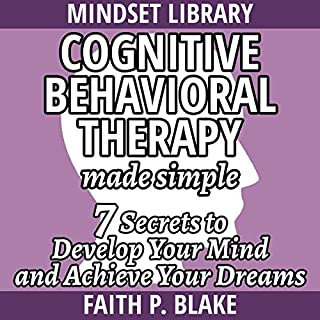 Cognitive Behavioral Therapy - Made Simple audiobook cover art