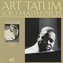 The Art Tatum Solo Masterpieces Vol. 6 by Art Tatum (1990-01-01)