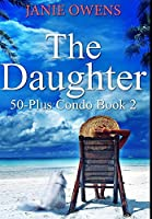 The Daughter: Premium Hardcover Edition
