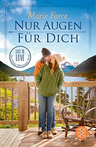 Nur Augen für dich (Lost in Love. Die Green-Mountain-Serie 11) (German Edition)