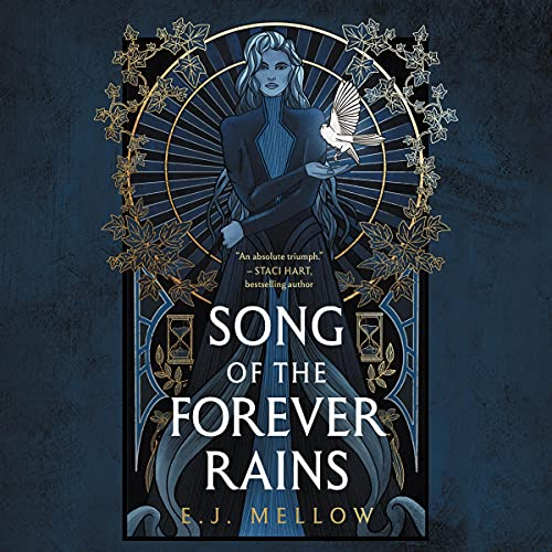 Song of the Forever Rains: The Mousai, Book 1