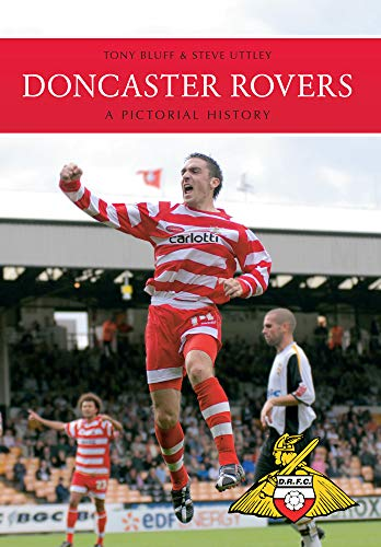 Doncaster Rovers: A Pictorial History