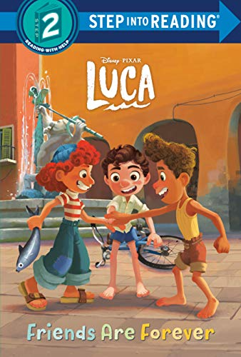 Friends Are Forever (Disney/Pixar Luca) (Step into Reading)