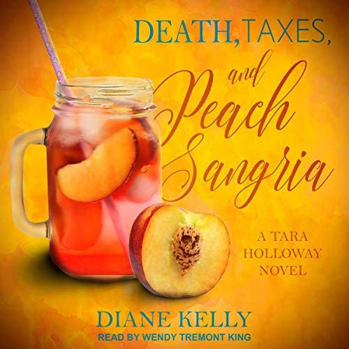 Death, Taxes, and Peach Sangria  By  cover art