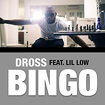 Bingo (feat. Lil Low)