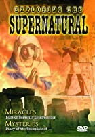 Exploring the Supernatural 3: Miracles Mysteries [DVD]