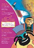 Rabbit Ears Treasury of World Tales: Volume One: Aladdin, Anansi, East of the Sun/West of the Moon, The Five Chinese Brothers