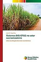 Sistemas BIG-GTCC no setor sucroalcooleiro