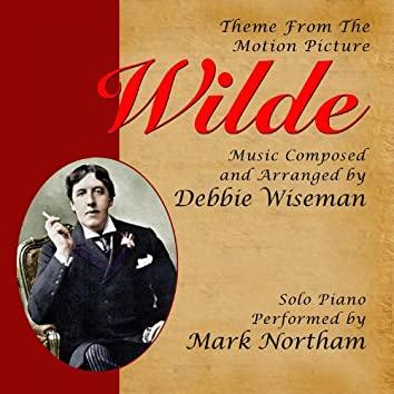 Wilde - Theme from the Motion Picture for Solo Piano (Debbie Wiseman)