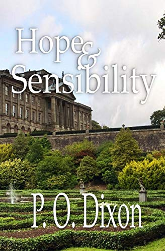 Download Hope and Sensibility (Darcy and the Young Knight's Quest) 150051506X