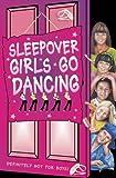 Sleepover Girls Go Dancing (The Sleepover Club)