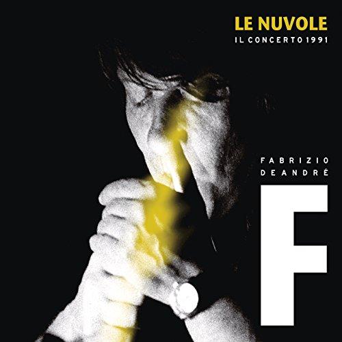 Se ti tagliassero a pezzetti (live tour 'Le Nuvole')