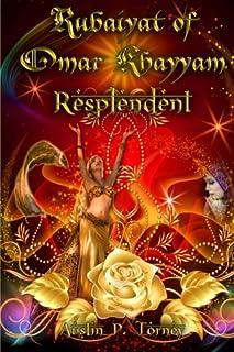 Rubaiyat of Omar Khayyam Resplendent