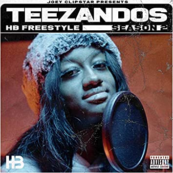 Teezandos HB Freestyle (Season 2)
