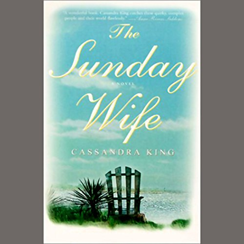 The Sunday Wife Audiobook By Cassandra King cover art