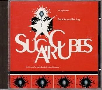 Stick around for joy  1992  by Sugar Cubes
