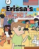 Erissa's First Day of Kindergarten Jitters