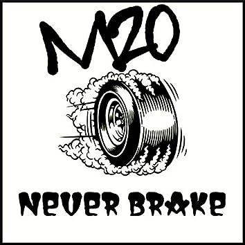 Never Brake